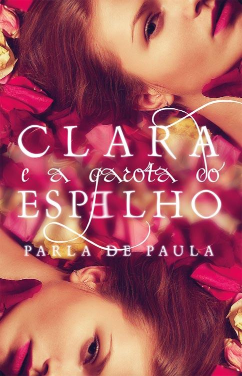'Clara e a garota do espelho'