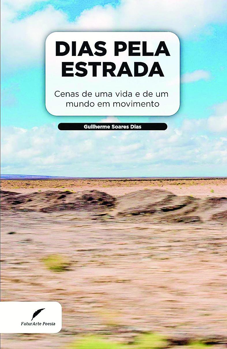 'Dias Pela Estrada'