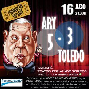 Ary Toledo 5.3 em cartaz no Teatro Fernando Torres